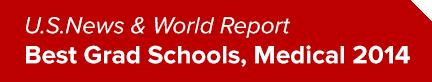 U.S. News and World Report Best Grad Schools, Medical 2014