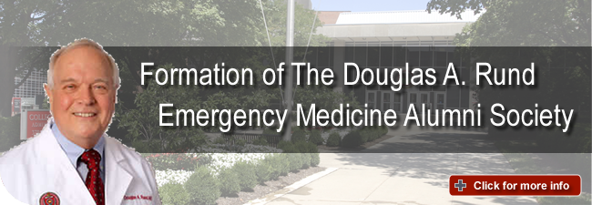 Formation of The Douglas A. Rund Emergency Medicine Alumni Society